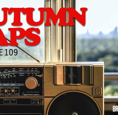 Photo of Radio Edit 109 – Autumn Raps