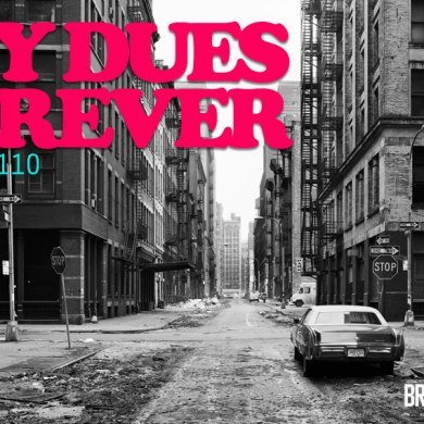 Photo of Radio Edit 110 – Pay Dues Forever