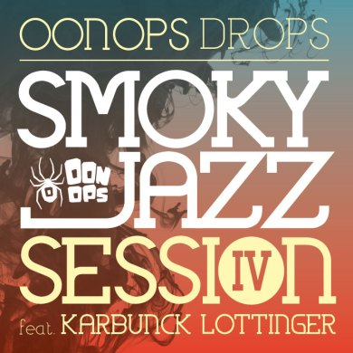 Photo of Oonops Drops – Smoky Jazz Session 4