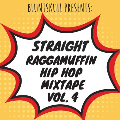 Photo of Straight Raggamuffin Hip Hop Mixtape Volume 4