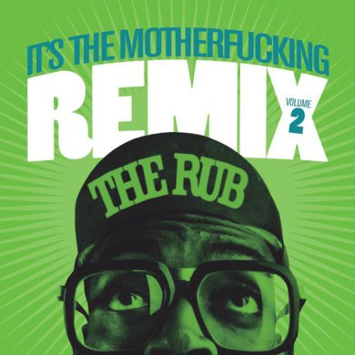 Photo of It's The Motherfucking Remix Volume 2
