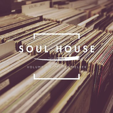 Photo of Soul House Volume 2 (w/ Scott Melker)