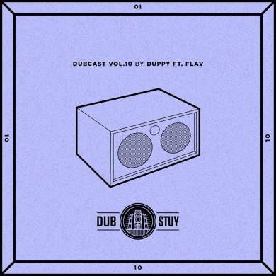 Photo of Dubcast Vol.10 (Duppy ft. Flav)