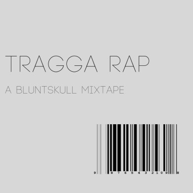 Photo of Bluntskull – Tragga Rap