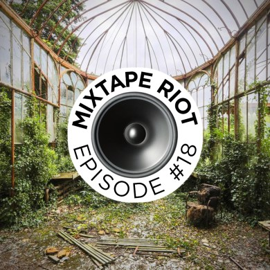 Photo of Mixtape Riot #018