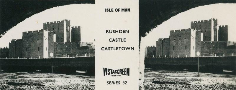 Vistascreen Series 32 The Isle of Man (Ellan Vannin) - Rushden Castle Castletown