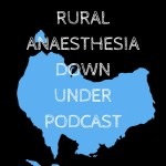 Rural Anaesthesia Journal Club: with Alex and Mel