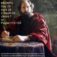 #BOMTC Day 20, April 26~2 Nephi 32-Jacob 1 or Pages 115-120: From Nephi to Jacob