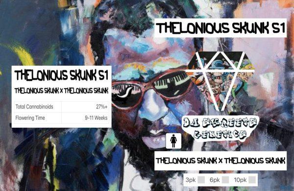 Da Skreets - Thelonious Skunk S1