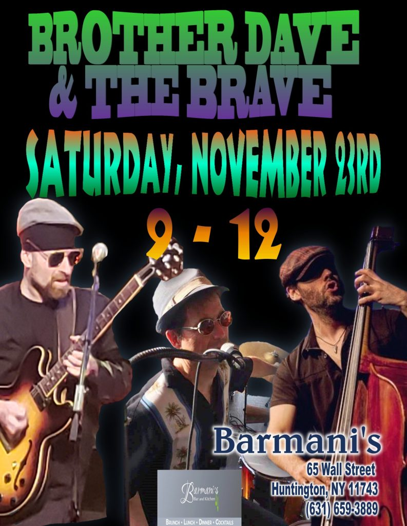 Promotional Poster for Brother Dave & The Brave