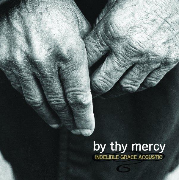 By Thy Mercy