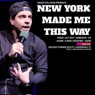 Oscar Collazos Presents: New York Made me this Way