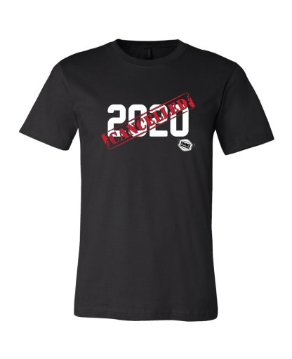 2020 Cancelled Tee