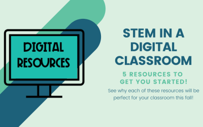 STEM in a Digital Classroom: Back to School Guide