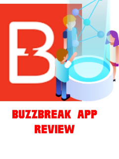 BuzzBreak App Review - Legit or scam