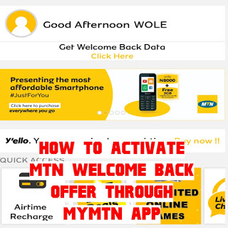 How To activate MTN welcome back offer via MyMTN app