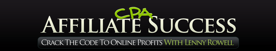 Download Lenny Rowell - CPA Affiliate Success