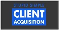 Andrew Kroeze & Quentin G Panchura – Stupid Simple Client Acquisition