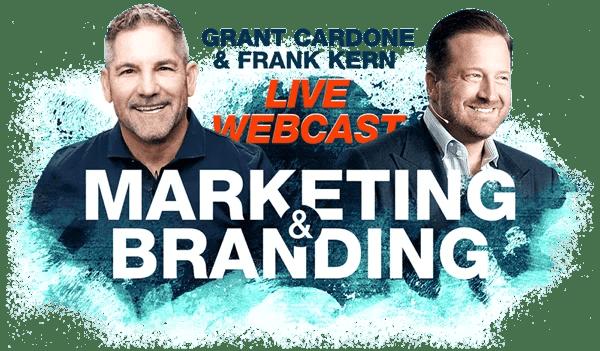 Grant Cardone and Frank Kern – Branding Webinar