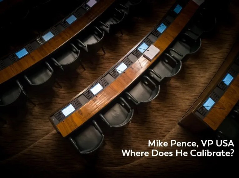 Mike Pence Calibrated Level of Consciousness