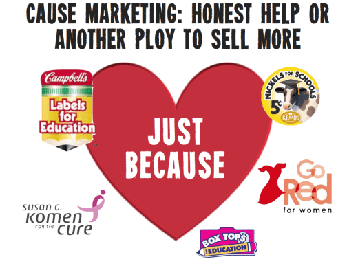 Cause Marketing is popular with Big Food companies because it's good for business, not because they care.