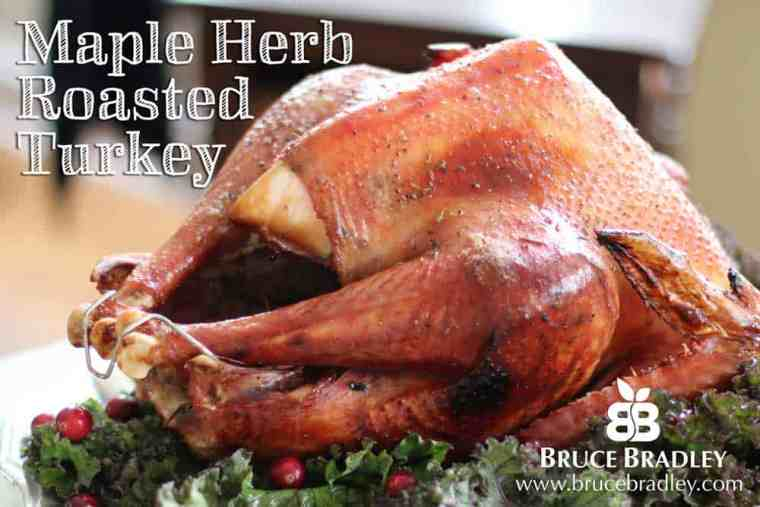 Bruce Bradley's recipe for Maple Herb Roasted Turkey