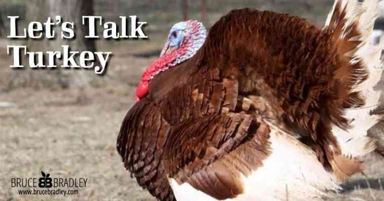 In Let's Talk Turkey Bruce Bradley shares how to find a healthier turkey PLUS recipes on how to cook it perfectly!