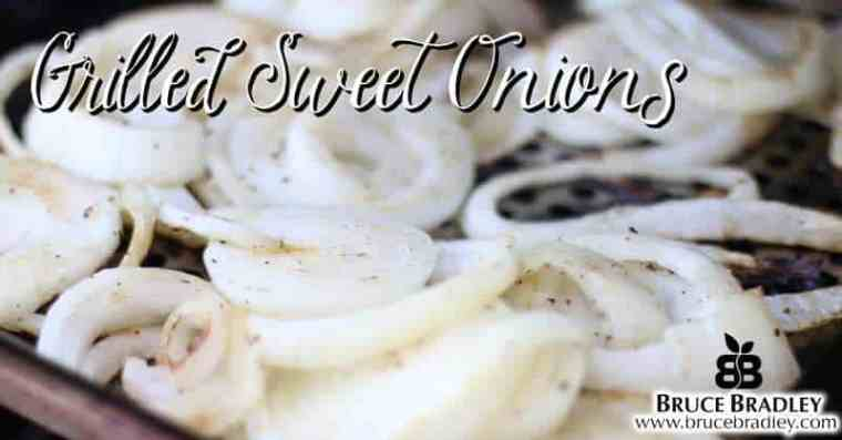 Bruce Bradley's grilled, sweet onions add some flavorful veggies to all sorts of dishes.