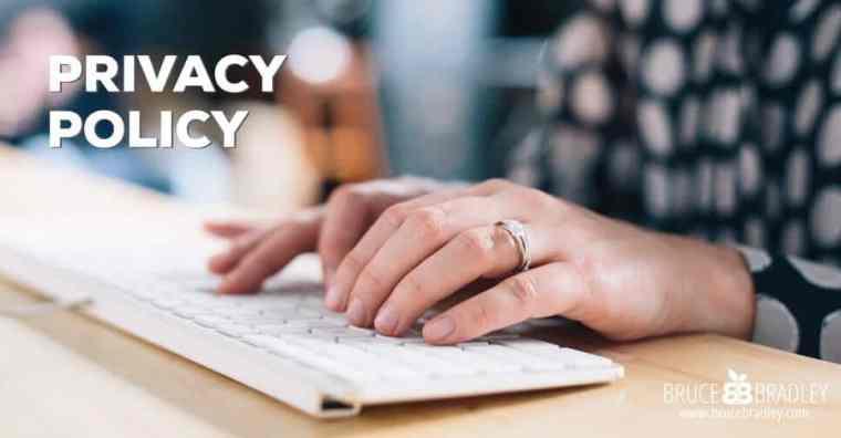 brucebradley.com privacy policy