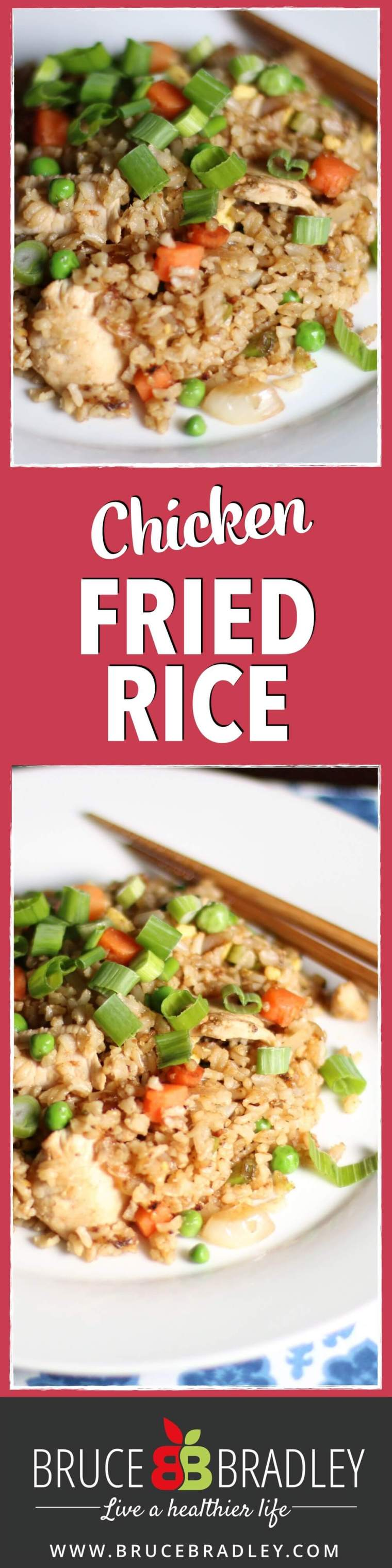 Bruce Bradley's delicious Chicken Fried Rice uses brown rice and 100% real ingredients with lots of veggies!