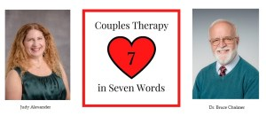 Dr. Bruce Chalmer and Judy Alexander, Couples Therapy in Seven Words podcast