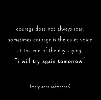 courage i will try again