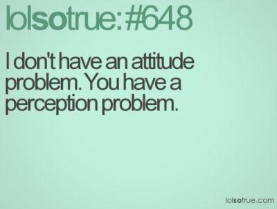 managing perception attitude