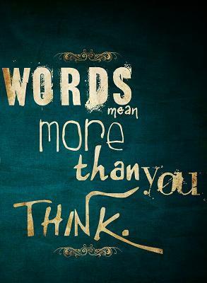 words mean more powerofwords