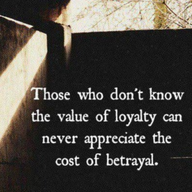 loyalty value betrayal
