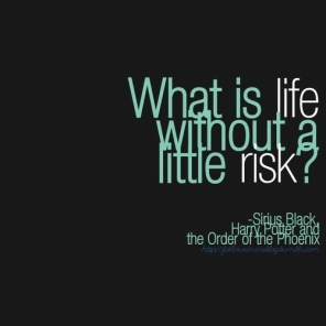 risk life little