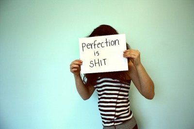 perfection is shit