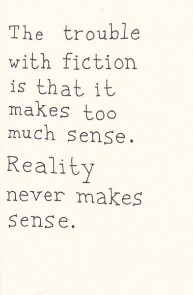 truth stranger than reality