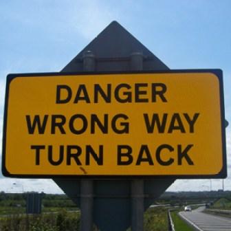 danger wrong way