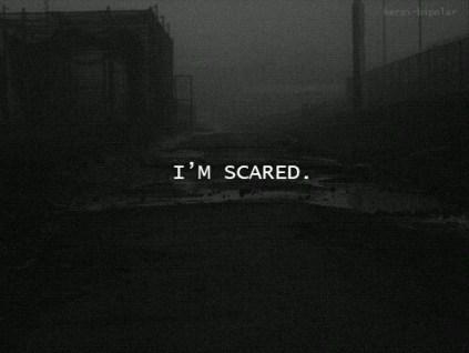 2014 scared i am