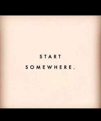 start somewhere words