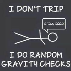 clumsy trip