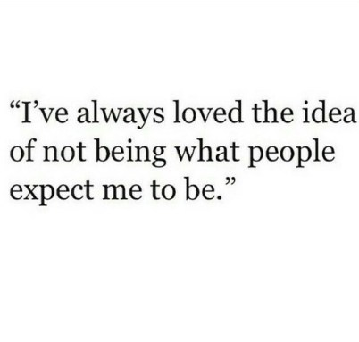 idea not expect what people