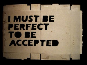 i must be perfect accepted