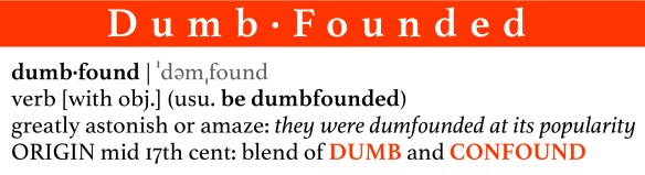 DUMBFOUNDED word