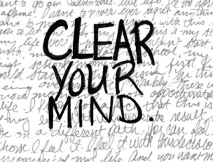 clear your mind unclutter