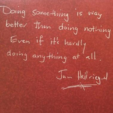 doing something doing nothing life