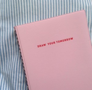 draw your tomorrow life