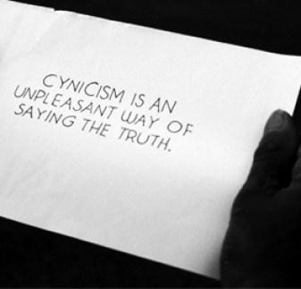 cynicism unpleasant way of speaking truth