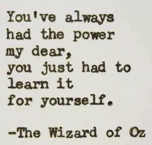you-have-always-had-the-power-potential-oz